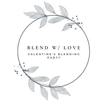 Valentine's Blending Party 2021